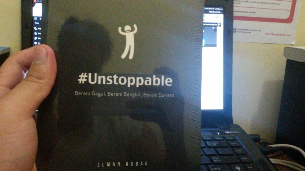 Review Buku #Unstoppable: Berani Gagal, Berani Bangkit, Berani Sukses