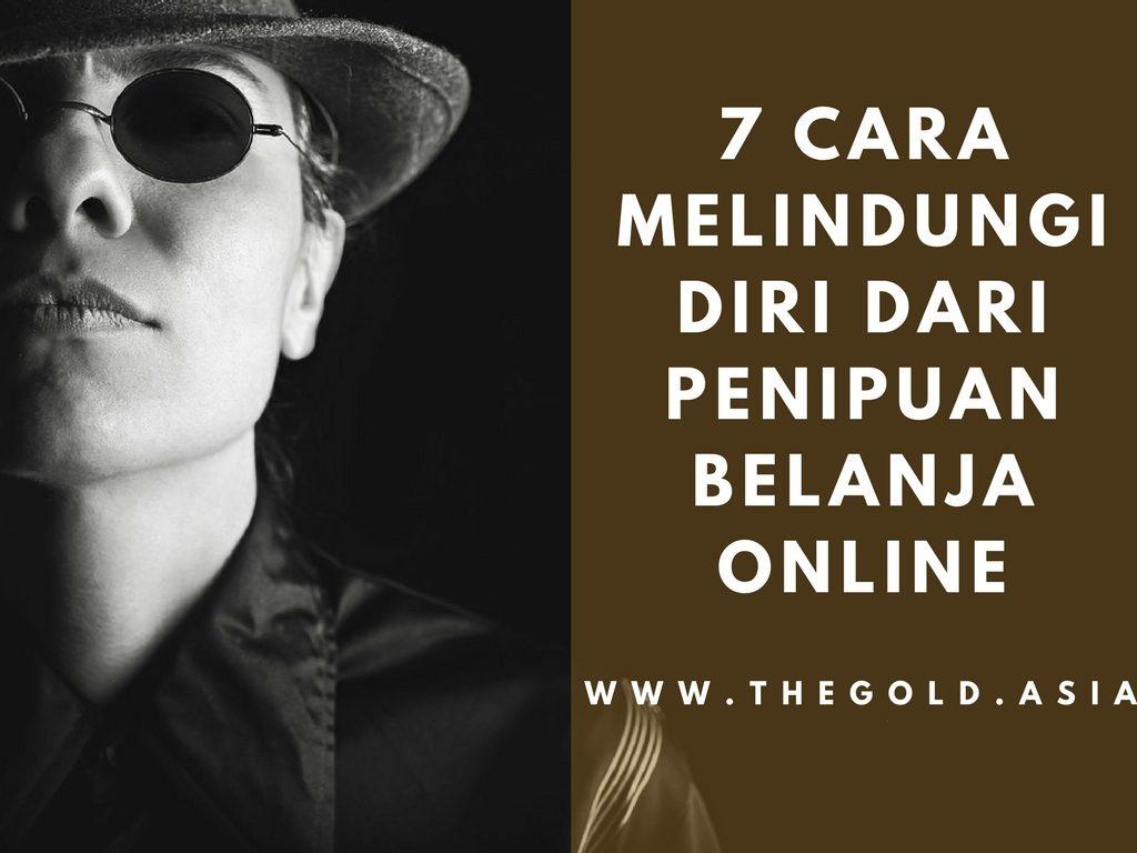 7 Cara Melindungi Diri dari Penipuan Belanja Online