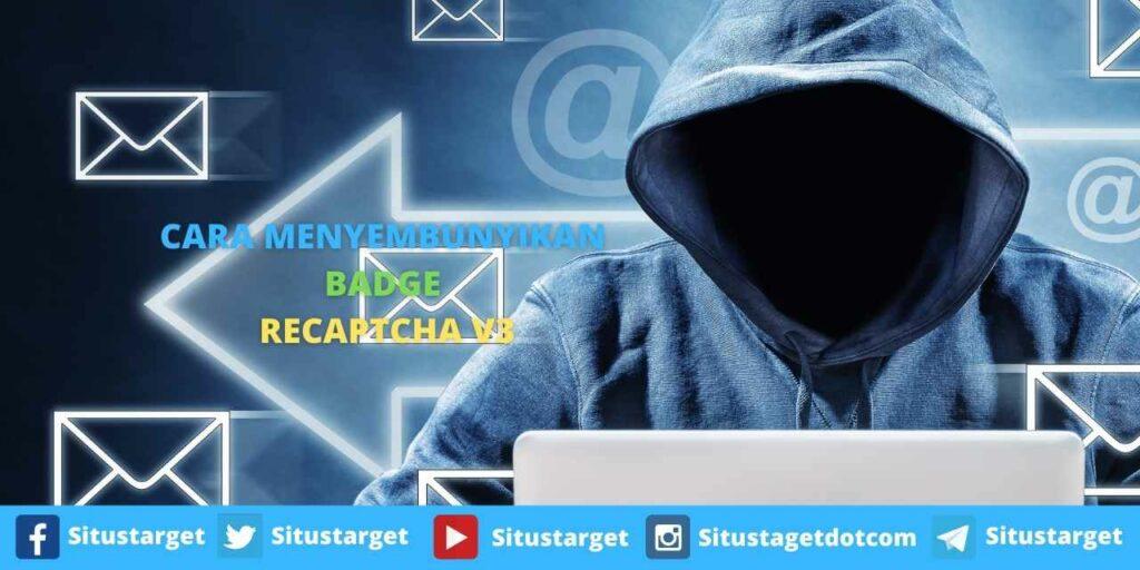 Cara Menyembunyikan Badge reCAPTCHA v3 Di Situs WordPress
