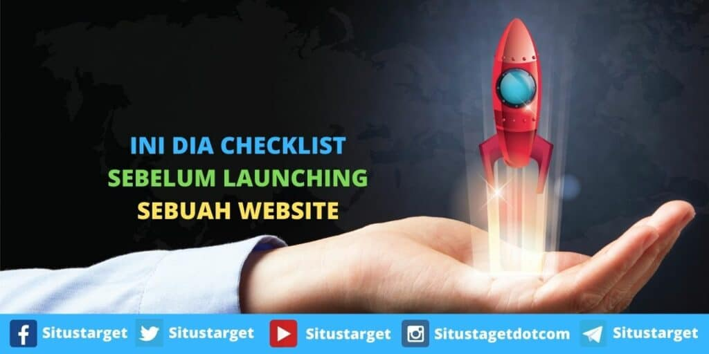 Checklist Sebelum Launching Sebuah Website