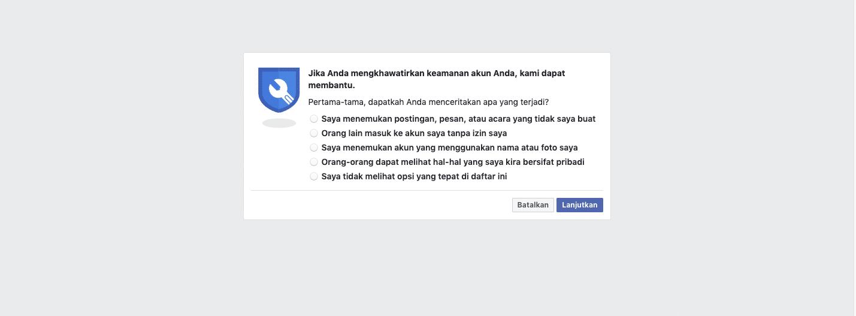 Jika Anda mengkhawatirkan keamanan akun facebook Anda, Facebook dapat membantu.